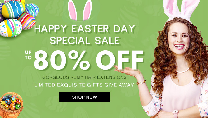 2019 Hair Extensions Easter Day Sale Event